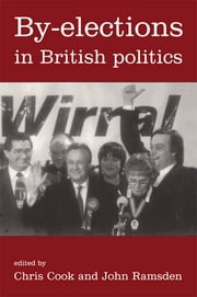 By-Elections In British Politics ebook by Dr Chris Cook,Chris Cook,John Ramsden