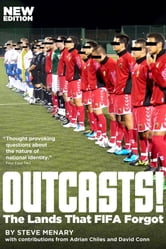 Outcasts! - The Lands That FIFA Forgot ebook by Steve Menary