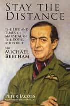 Stay the Distance ebook by Peter Jacobs
