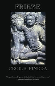Frieze ebook by Cecile Pineda