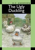 The Ugly Duckling ebook by H. C. Andersen