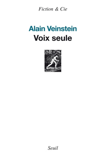 Voix seule ebook by Alain Veinstein