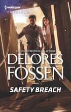 Safety Breach ebook by Delores Fossen