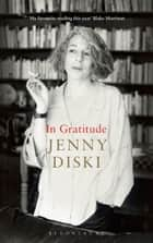 In Gratitude ebook by Jenny Diski