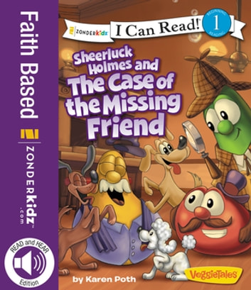 Sheerluck Holmes and the Case of the Missing Friend ebook by Karen Poth