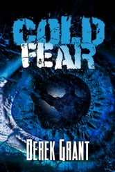 Cold Fear ebook by Derek Grant