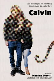 Calvin ebook by Martine Leavitt