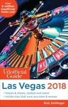 The Unofficial Guide to Las Vegas 2018 ebook by Bob Sehlinger