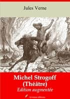Michel Strogoff - Nouvelle édition augmentée | Arvensa Editions ebook by Jules Verne