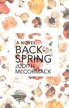 Backspring ebook by Judith McCormack