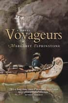 Voyageurs ebook by Margaret Elphinstone
