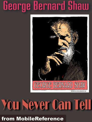 You never can tell mobi classics ebook by george bernard shaw you never can tell mobi classics ebook by george bernard shaw fandeluxe Gallery