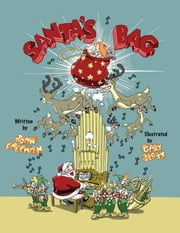Santa's Bag - A Children's Christmas Story ebook by Gary Scott