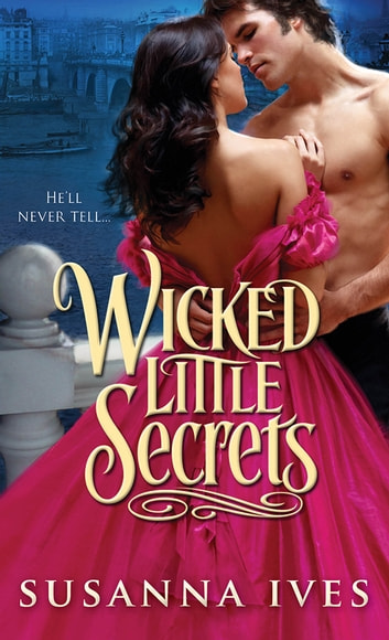 Wicked Little Secrets ebook by Susanna Ives