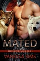 Mated ebook by Vanessa Sims