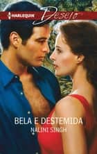 Bela e destemida ebook by Nalini Singh