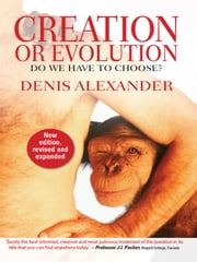 Creation or Evolution: Do We Have to Choose? ebook by Kobo.Web.Store.Products.Fields.ContributorFieldViewModel