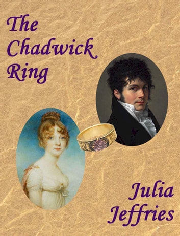The Chadwick Ring ebook by Julia Jeffries