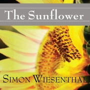 The Sunflower - On the Possibilities and Limits of Forgiveness audiobook by Simon Wiesenthal