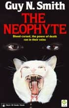 The Neophyte ebook by Guy N Smith
