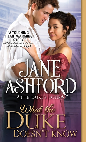 What the Duke Doesn't Know ebook by Jane Ashford