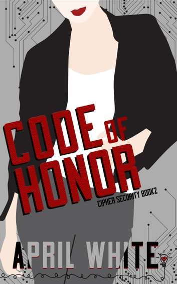 Code of Honor ebook by Smartypants Romance,April White