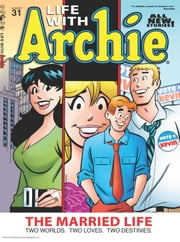 Life With Archie Magazine #31 ebook by Paul Kupperberg, Fernando Ruiz, Jack Morelli,...