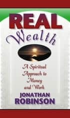 Real Wealth ekitaplar by Jonathan Robinson