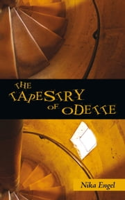 The Tapestry of Odette ebook by Nika Engel