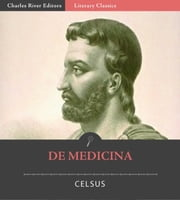 De Medicina ebook by Celsus