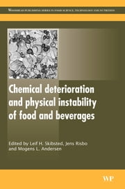 Chemical Deterioration and Physical Instability of Food and Beverages ebook by Leif H Skibsted,Jens Risbo,Mogens L Andersen