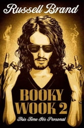 Booky Wook 2 - This Time It's Personal ebook by Russell Brand