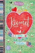 Kismet – Köfte in Flipflops ebook by Deniz Selek, Deniz Selek
