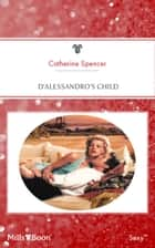 D'alessandro's Child ebook by Catherine Catherine