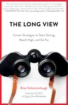 The Long View ebook by Brian Fetherstonhaugh