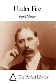 Under Fire ebook by Frank Muns