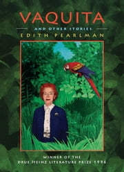 Vaquita and Other Stories ebook by Edith Pearlman