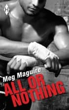 All or Nothing ebook by Meg Maguire