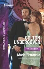Colton Undercover eBook by Marie Ferrarella