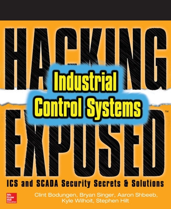 Hacking exposed industrial control systems ics and scada security hacking exposed industrial control systems ics and scada security secrets solutions ebook by clint fandeluxe Gallery