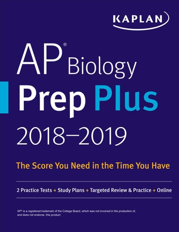 AP Biology Prep Plus 2018-2019 - 2 Practice Tests + Study Plans + Targeted Review & Practice + Online ebook by Linda Brooke Stabler,Mark Metz,Allison Wilkes, M.D.