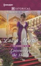 Governess to the Sheikh ebook by Laura Martin