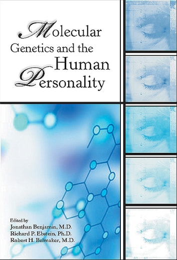 Molecular Genetics and the Human Personality ebook by