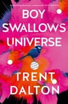 Kobo ebooks audiobooks ereaders and reading apps boy swallows universe ebook by trent dalton fandeluxe Image collections