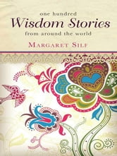 One Hundred Wisdom Stories ebook by Margaret Silf
