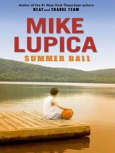 Summer Ball ebook by Mike Lupica
