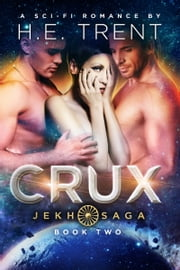 Crux ebook by H.E. Trent
