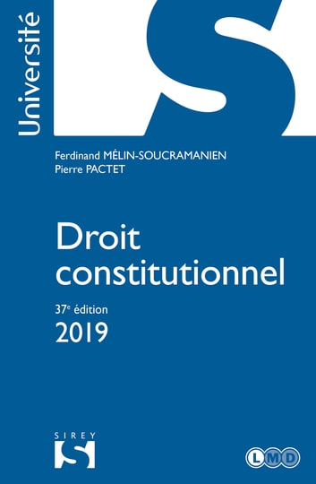 Droit constitutionnel 2019 ebook by Ferdinand Mélin-Soucramanien,Pierre Pactet