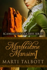 Marblestone Mansion, Book 1 ebook by Marti Talbott