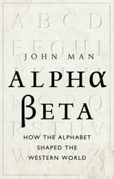 Alpha Beta ebook by John Man